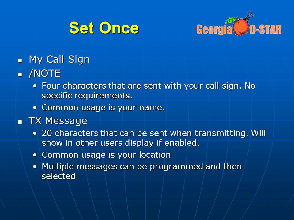 Set Once My Call Sign /NOTE TX Message