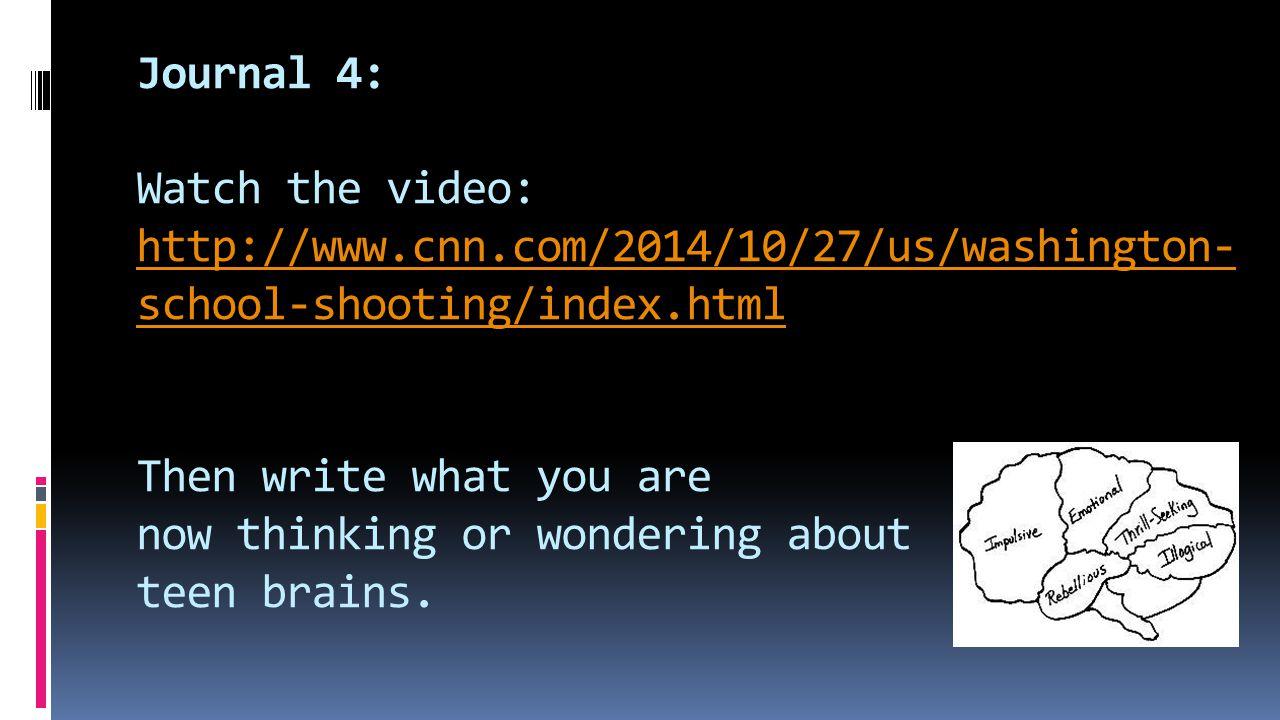 Journal 4: Watch the video: http://www. cnn