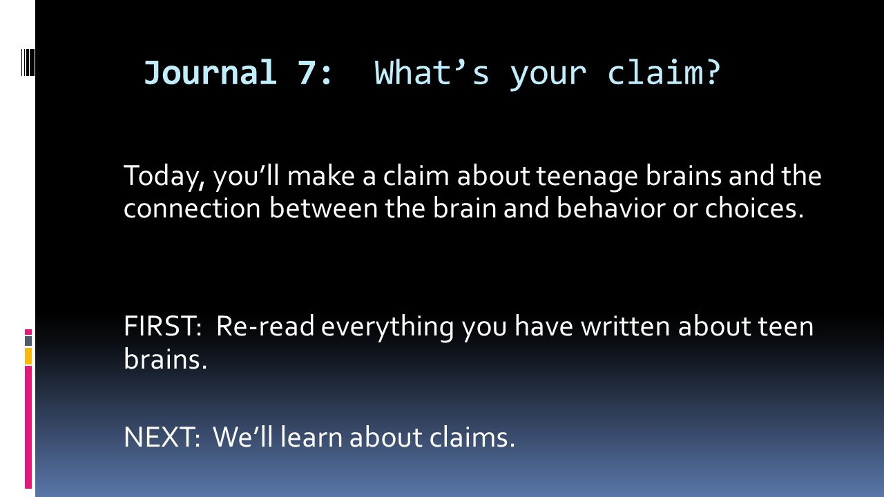 Journal 7: What's your claim