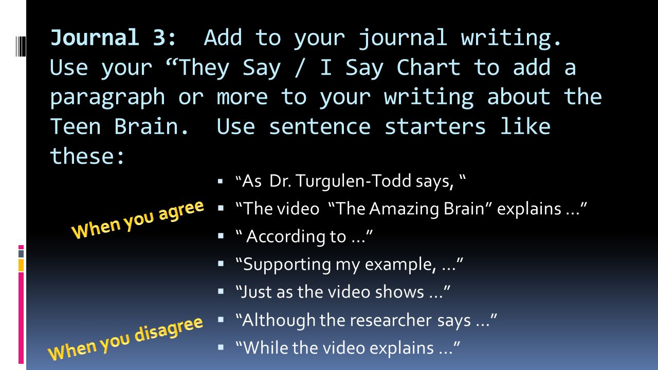 Journal 3: Add to your journal writing