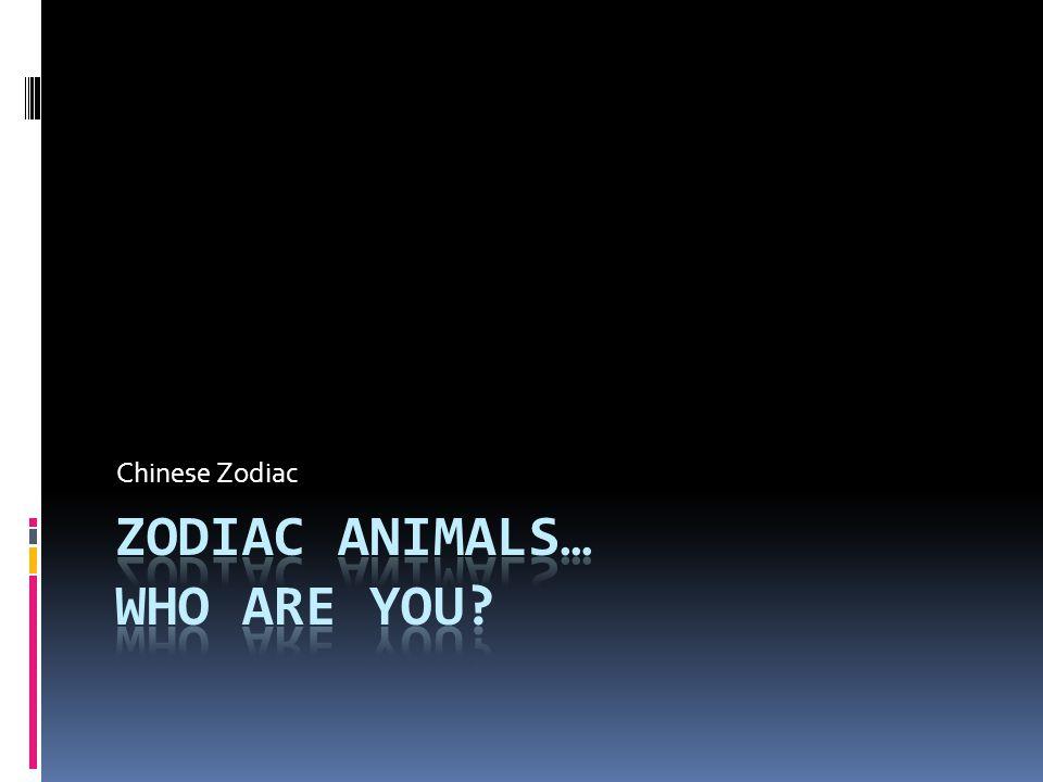 Zodiac animals… Who are you