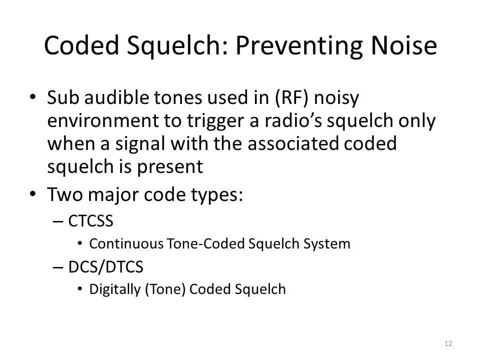 Coded Squelch: Preventing Noise