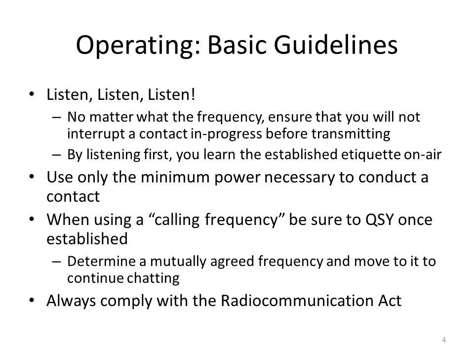 Operating: Basic Guidelines