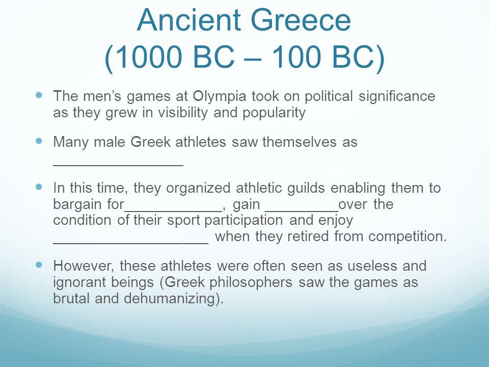 Ancient Greece (1000 BC – 100 BC)