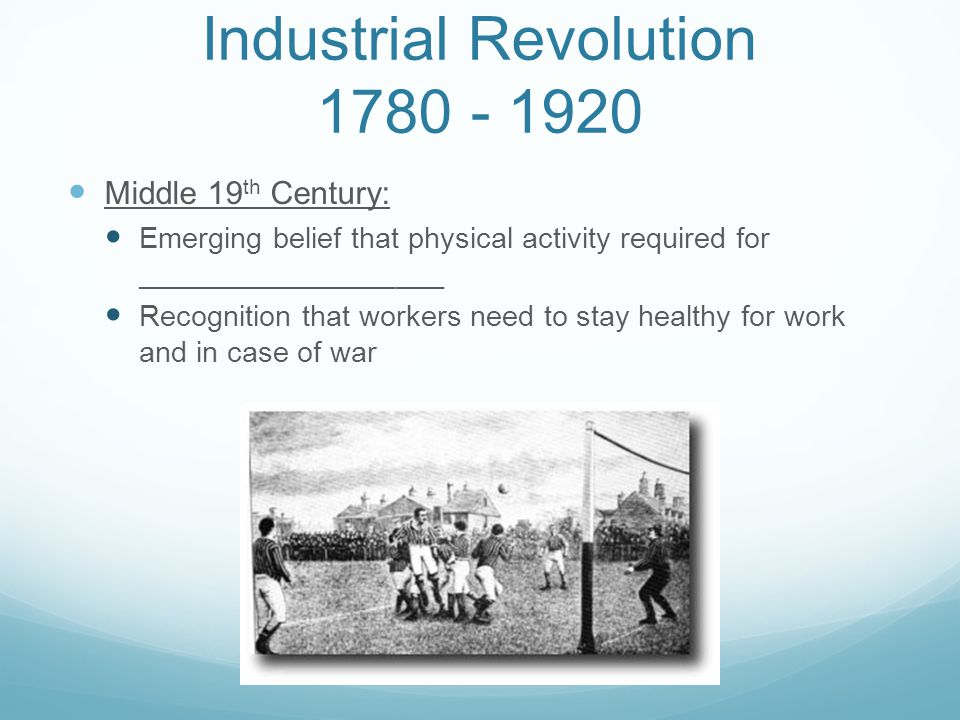 Industrial Revolution 1780 - 1920