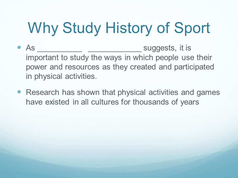 Why Study History of Sport