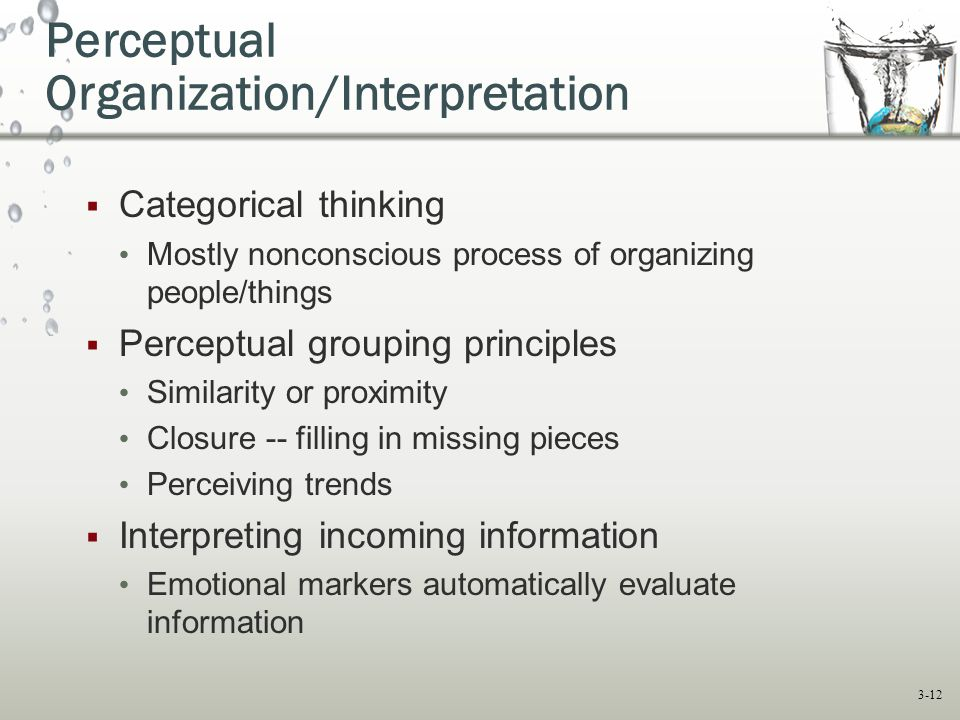 Perceptual Organization/Interpretation