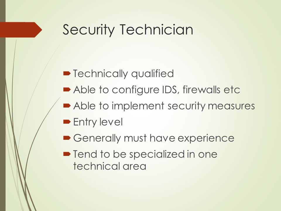 Security Technician Technically qualified