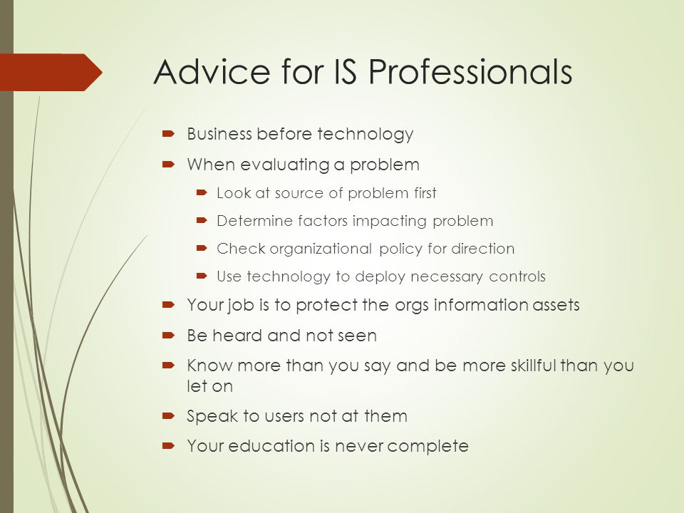 Advice for IS Professionals