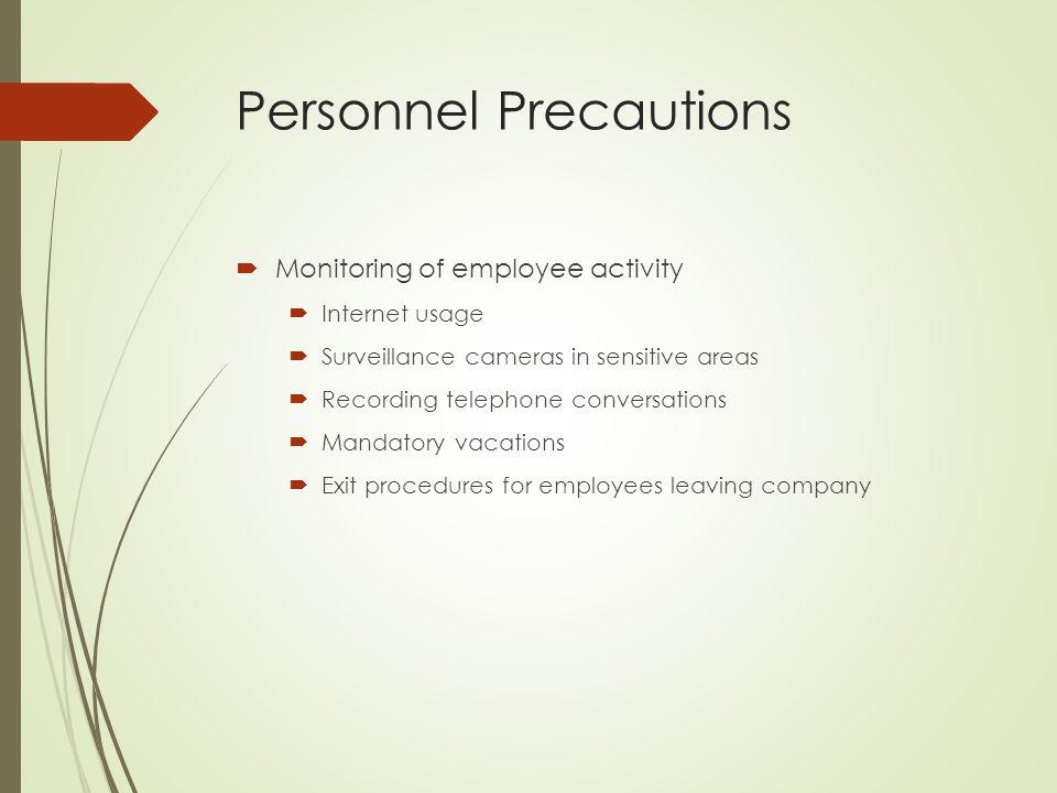 Personnel Precautions