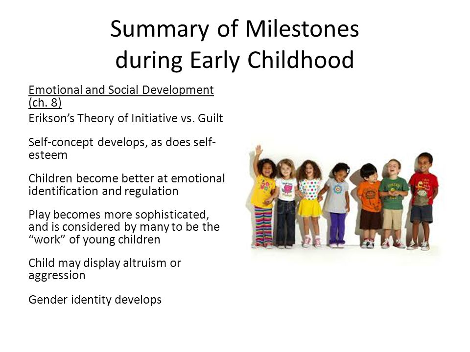 Summary of Milestones during Early Childhood