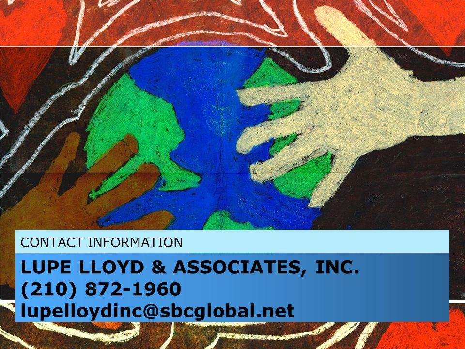CONTACT INFORMATION LUPE LLOYD & ASSOCIATES, INC.