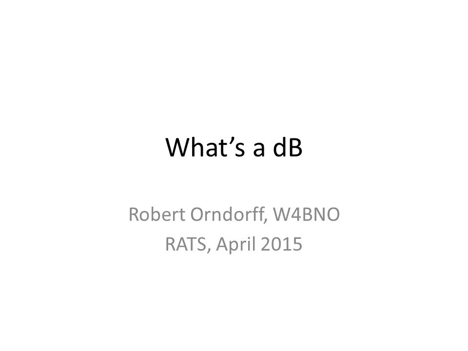 Robert Orndorff, W4BNO RATS, April 2015