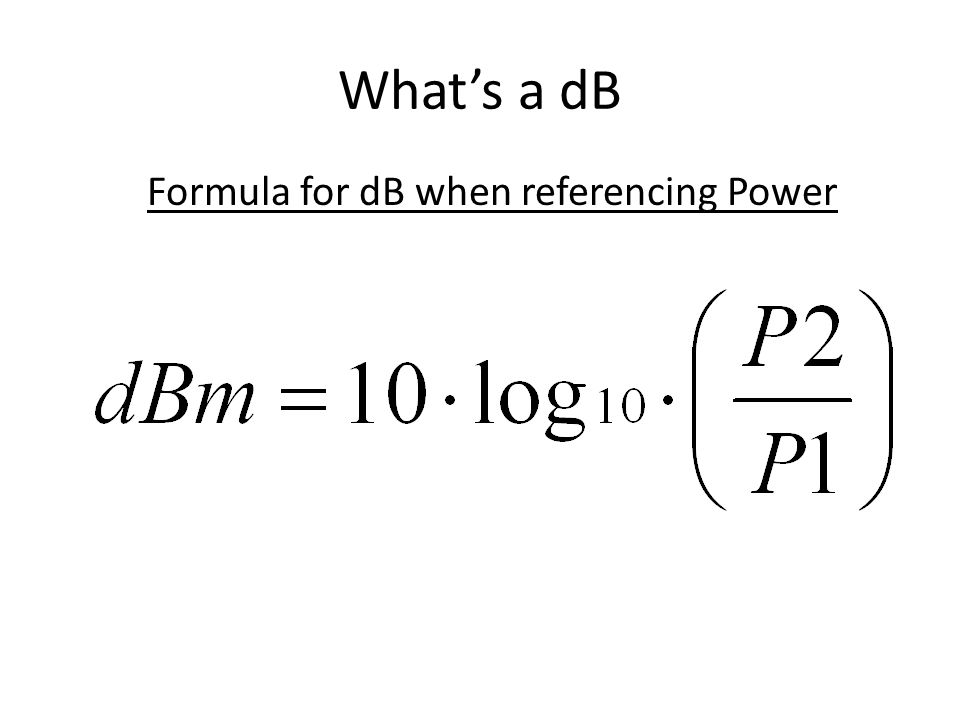 Formula for dB when referencing Power