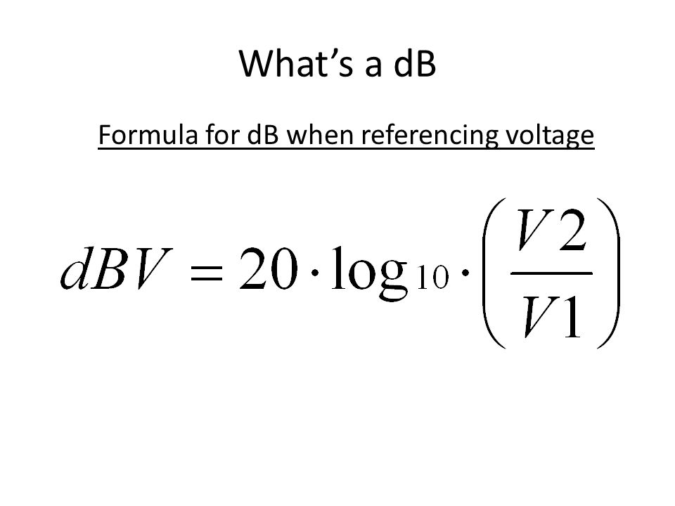 Formula for dB when referencing voltage