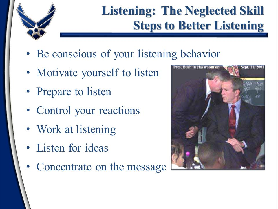 Listening: The Neglected Skill Steps to Better Listening