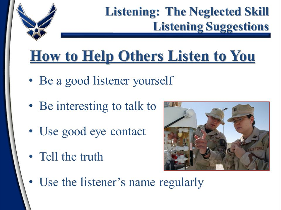 How to Help Others Listen to You