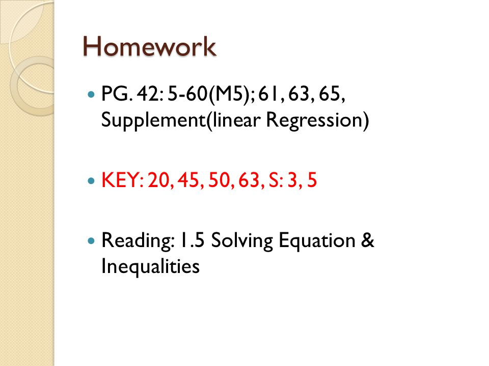 Homework PG. 42: 5-60(M5); 61, 63, 65, Supplement(linear Regression)