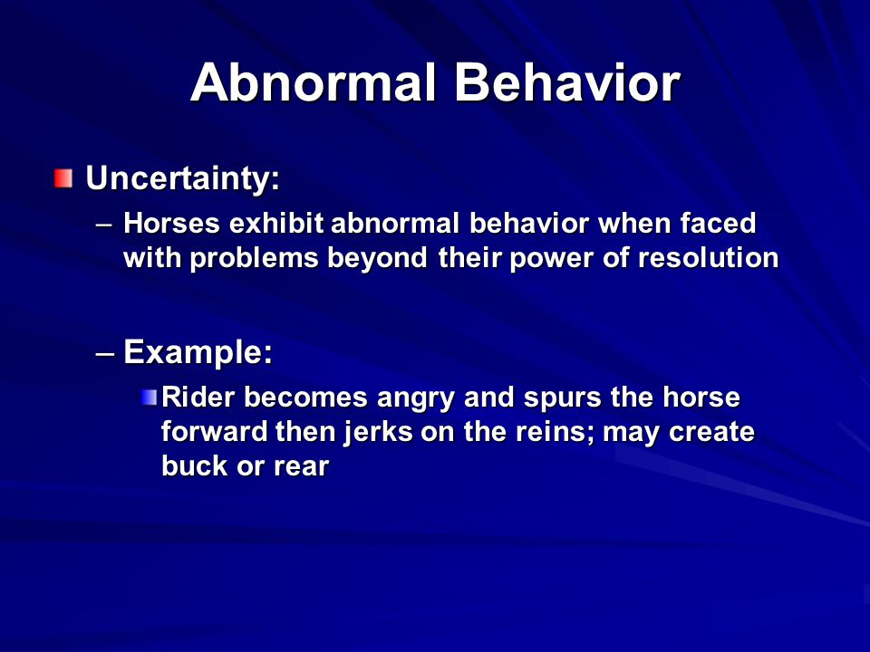 Abnormal Behavior Uncertainty: Example: