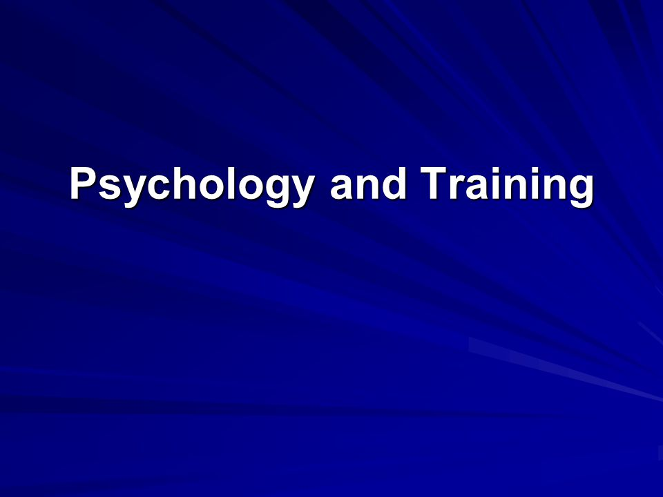 Psychology and Training