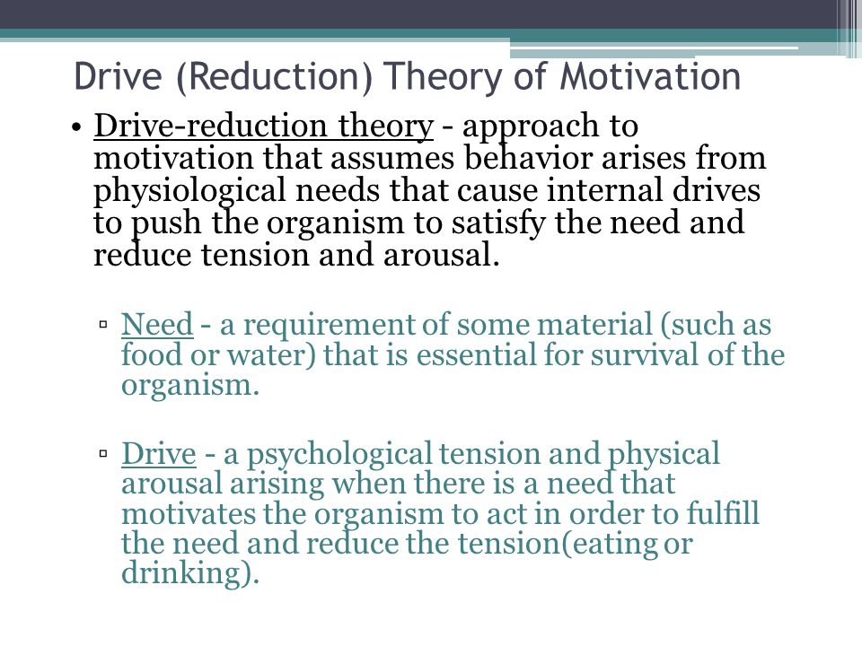 Drive (Reduction) Theory of Motivation