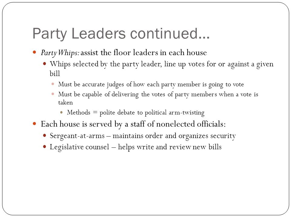 Party Leaders continued…