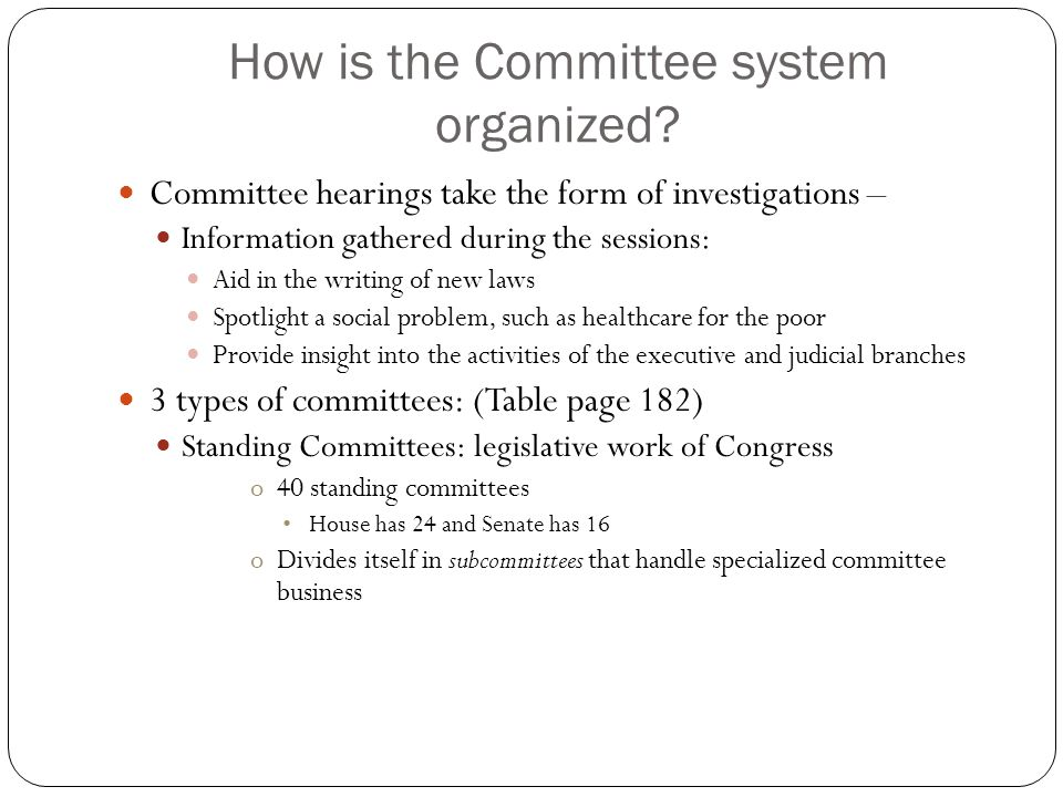 How is the Committee system organized