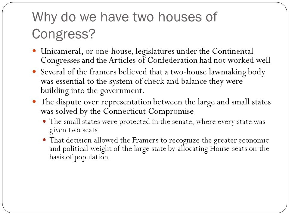 Why do we have two houses of Congress