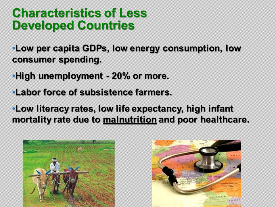 Characteristics of Less Developed Countries
