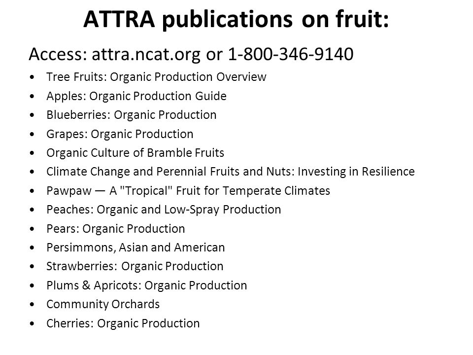 ATTRA publications on fruit:
