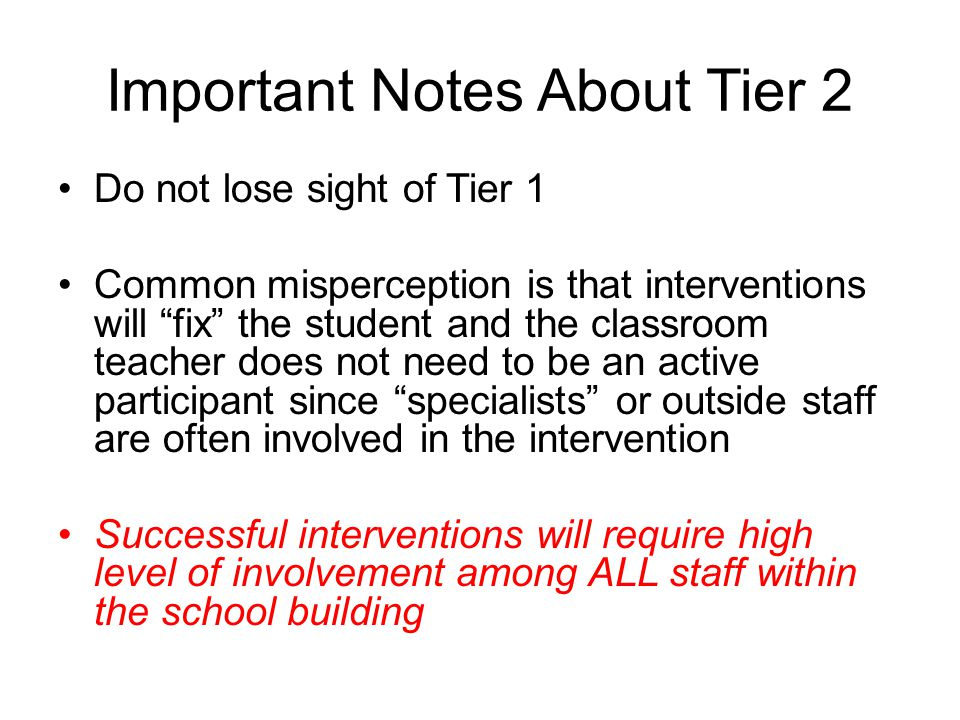 Important Notes About Tier 2