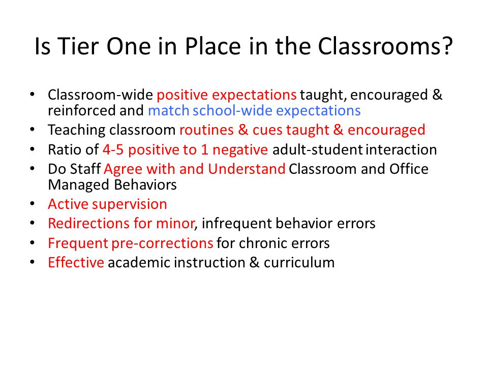 Is Tier One in Place in the Classrooms