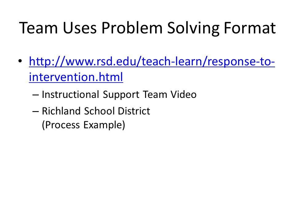 Team Uses Problem Solving Format