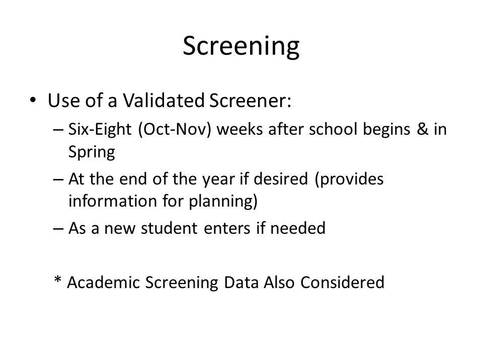 Screening Use of a Validated Screener: