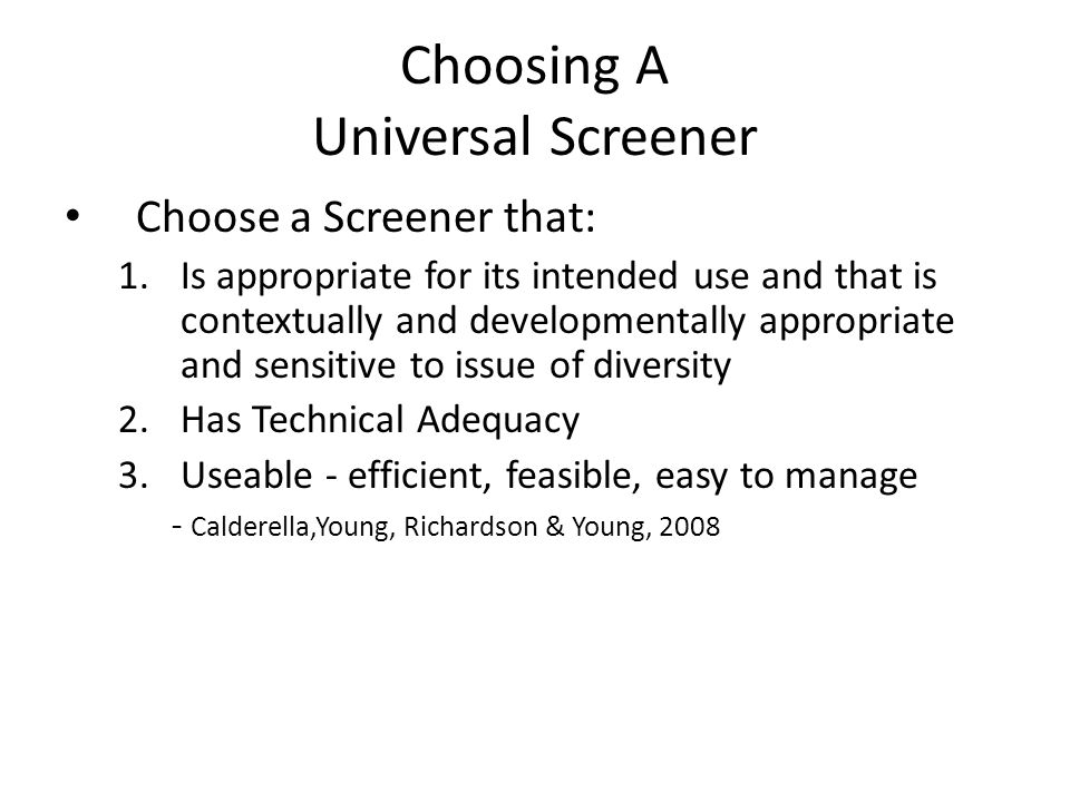 Choosing A Universal Screener