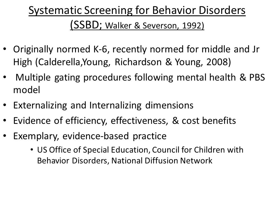 Systematic Screening for Behavior Disorders (SSBD; Walker & Severson, 1992)