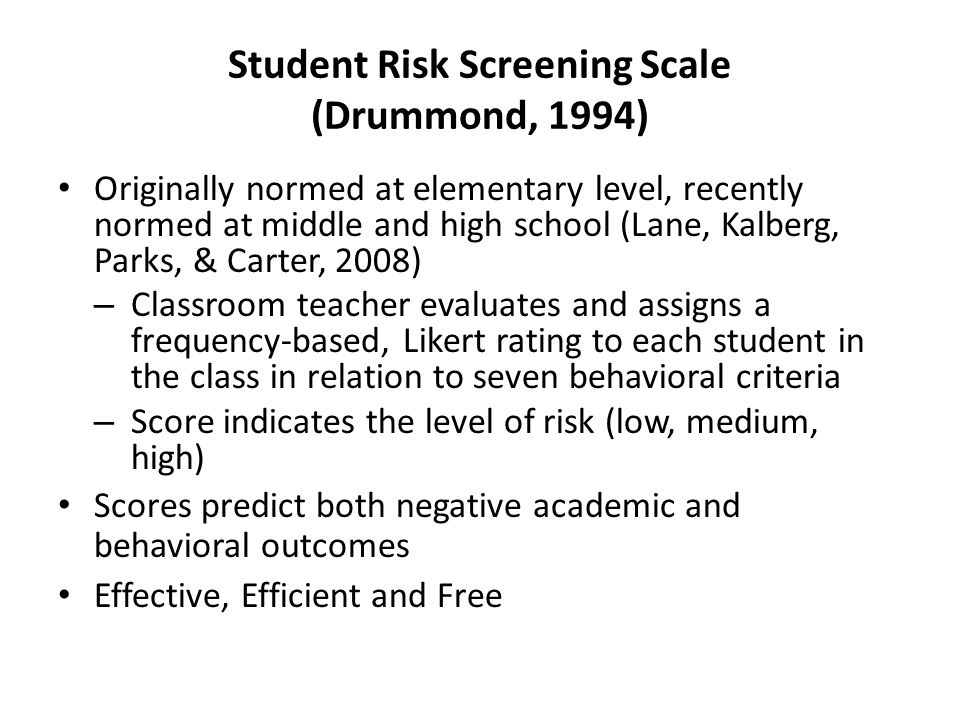 Student Risk Screening Scale (Drummond, 1994)