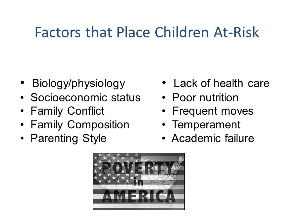 Factors that Place Children At-Risk