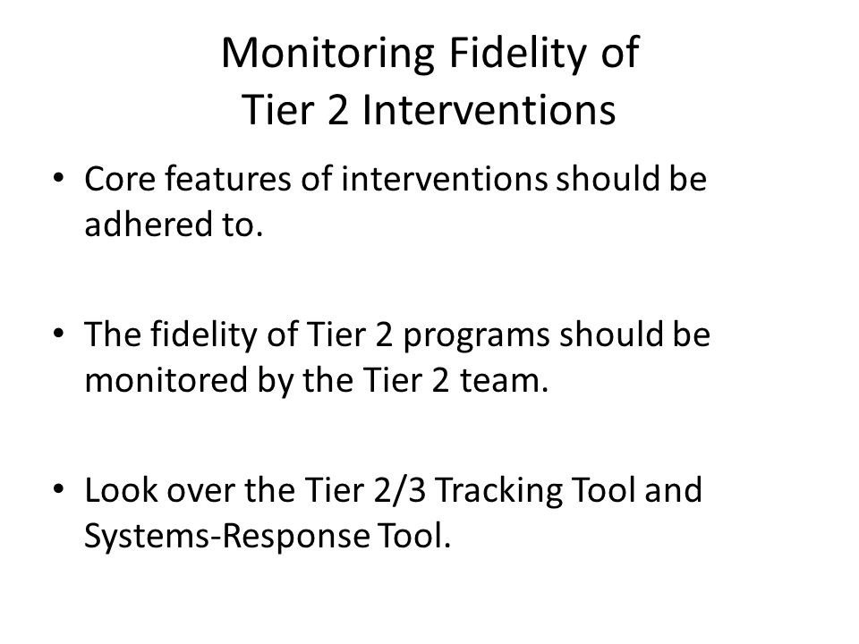 Monitoring Fidelity of Tier 2 Interventions