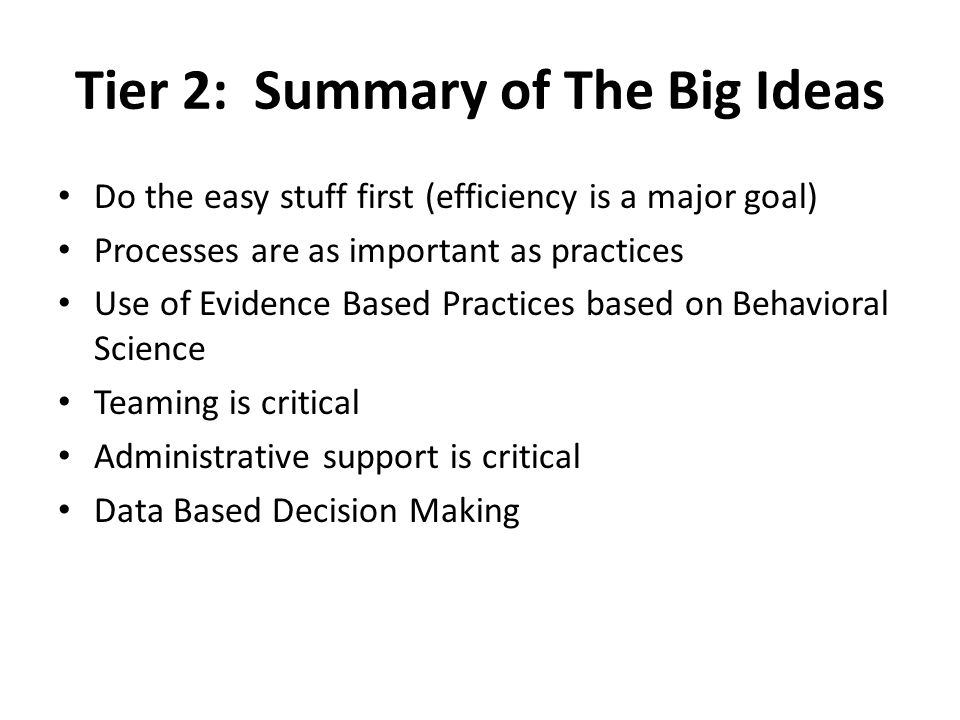 Tier 2: Summary of The Big Ideas