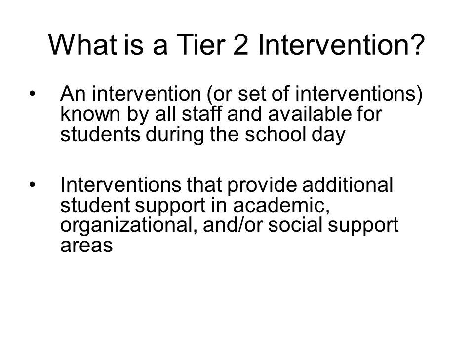 What is a Tier 2 Intervention