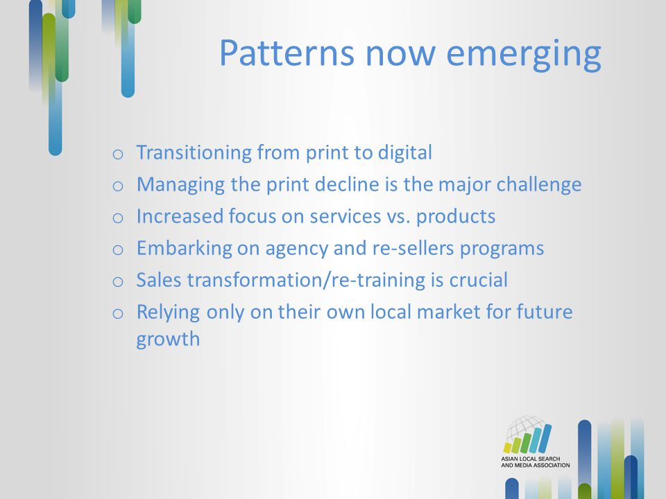 Patterns now emerging Transitioning from print to digital