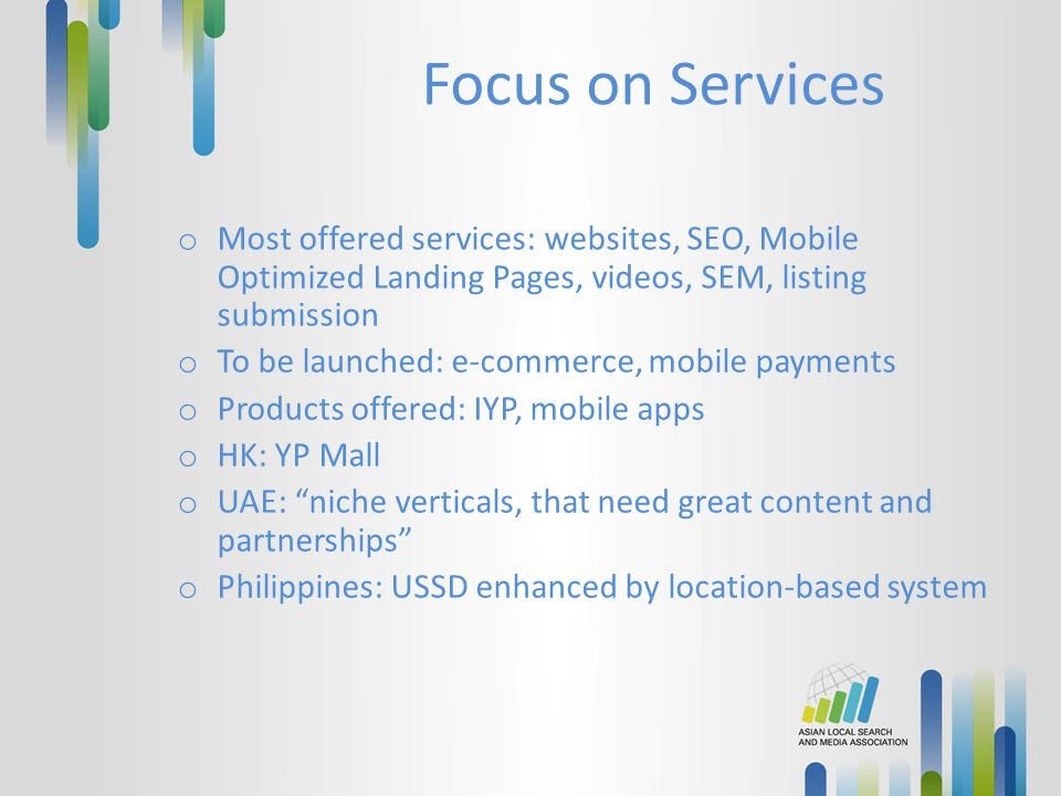 Focus on Services Most offered services: websites, SEO, Mobile Optimized Landing Pages, videos, SEM, listing submission.