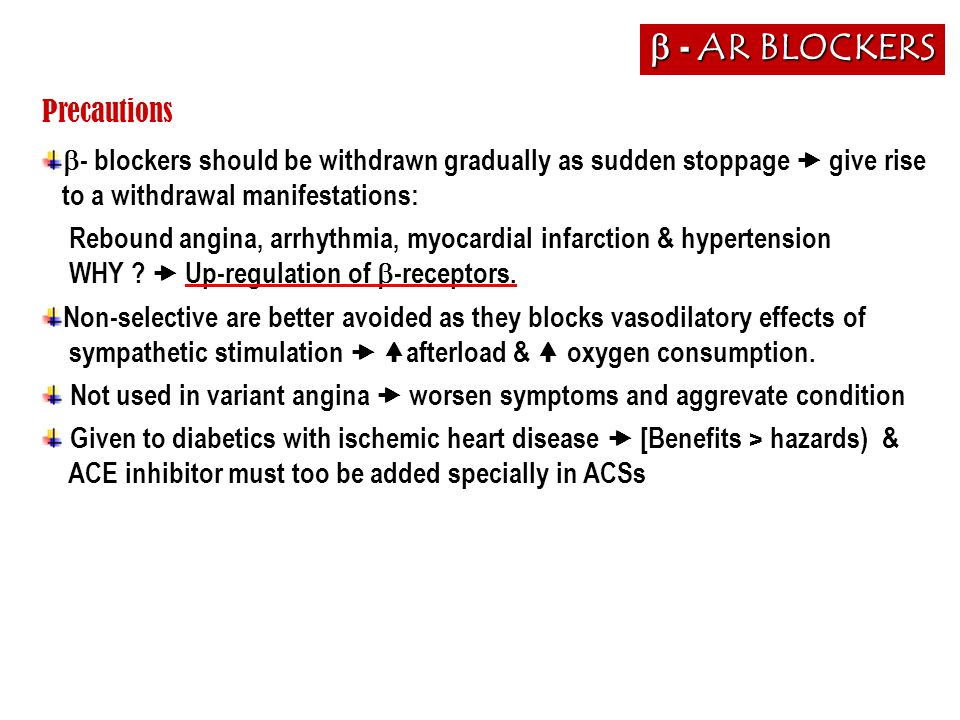 b - AR BLOCKERS Precautions