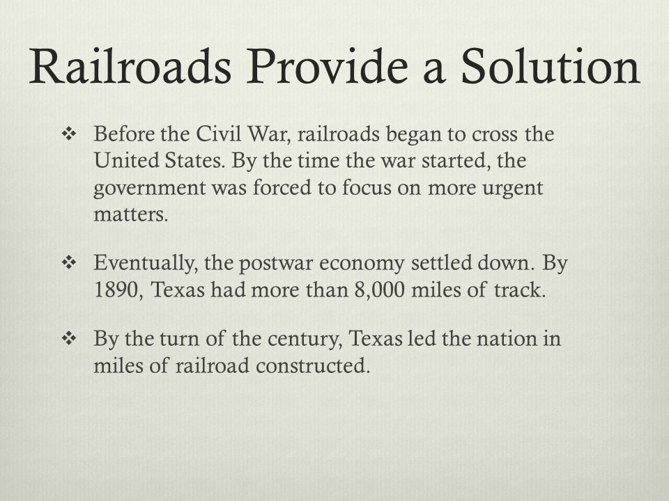 Railroads Provide a Solution