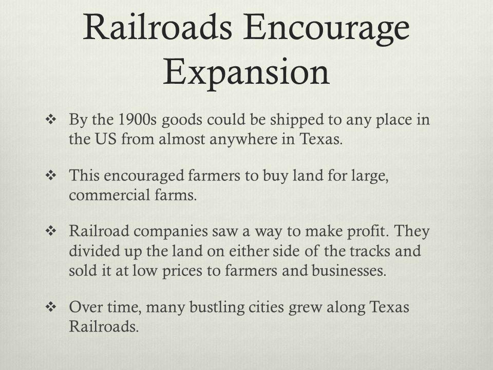 Railroads Encourage Expansion