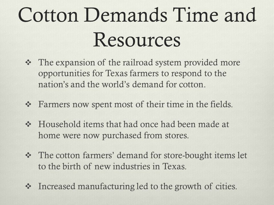 Cotton Demands Time and Resources