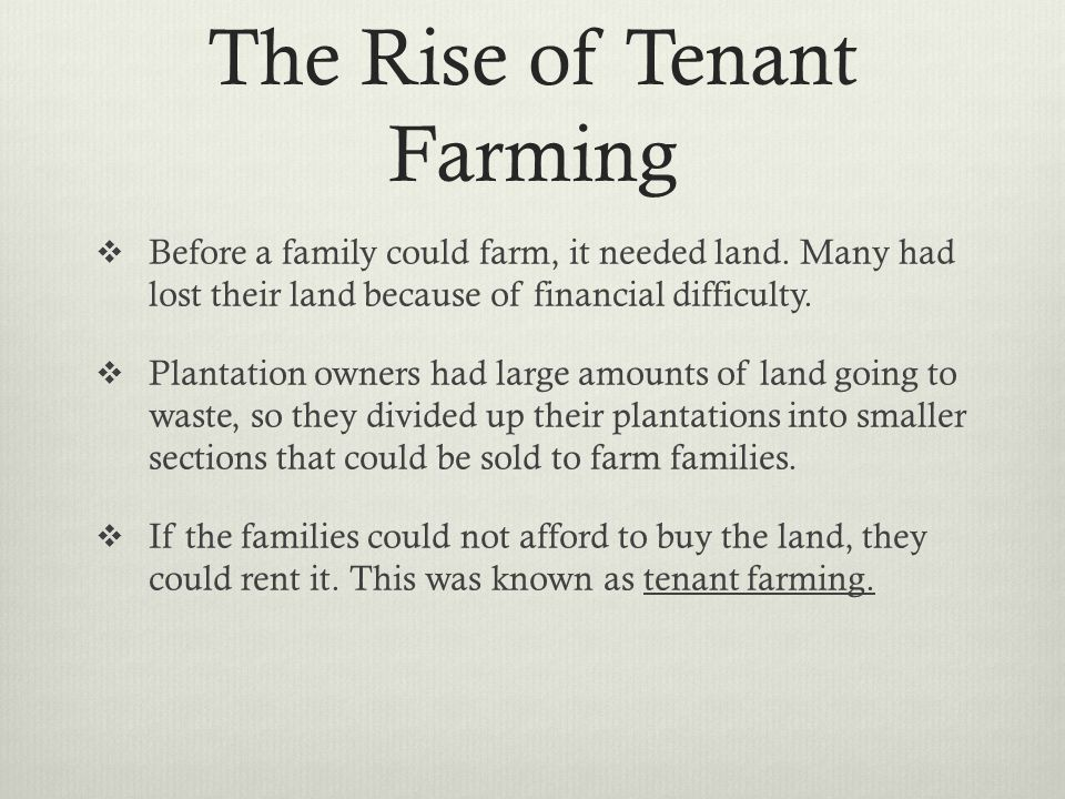 The Rise of Tenant Farming