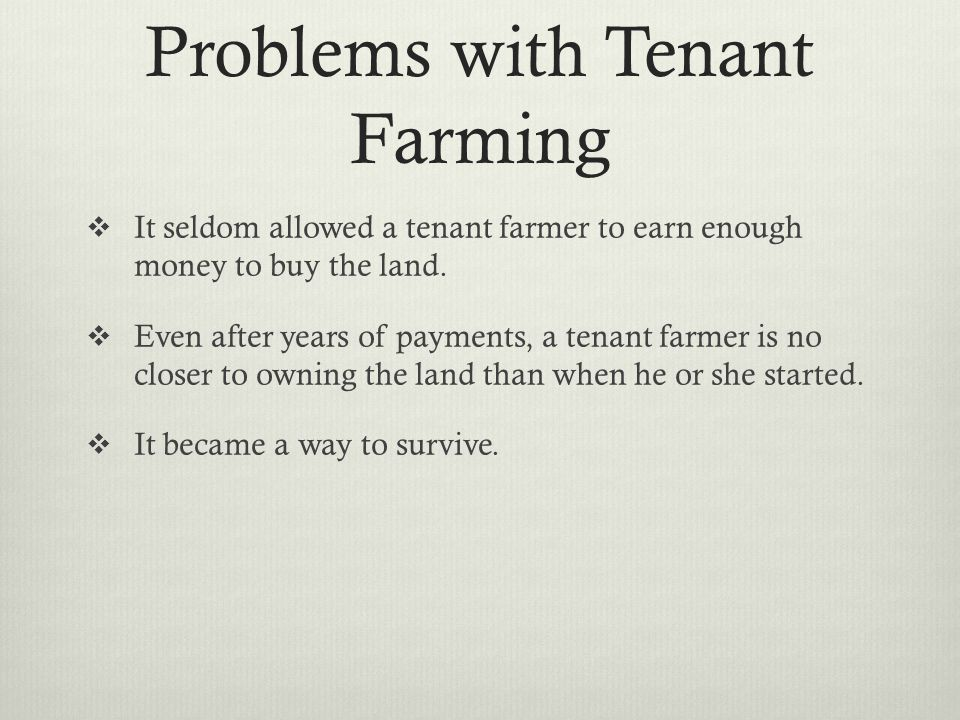 Problems with Tenant Farming