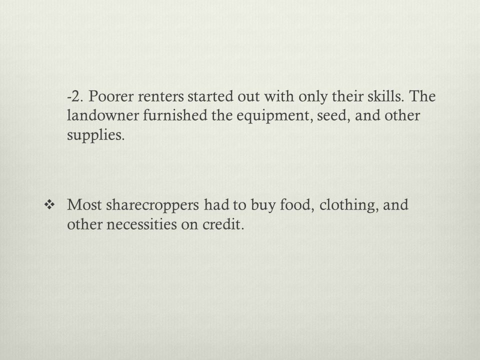 -2. Poorer renters started out with only their skills
